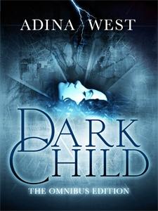 Dark Child (The Awakening): Omnibus Edition