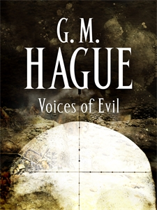 GM Hague: Voices of Evil