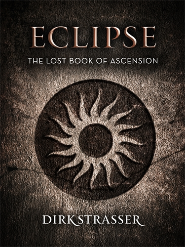 Dirk Strasser: Eclipse: The Lost Book of Ascension