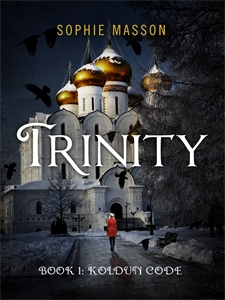 Sophie Masson: Trinity: The Koldun Code (Book 1)