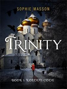 Sophie Masson: Trinity 1: The Koldun Code