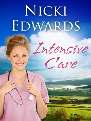 Nicki Edwards: Intensive Care: Escape to the Country