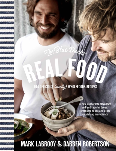 The blue ducks real food pan macmillan au darren robertson the blue ducks real food forumfinder Choice Image