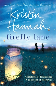 Kristin Hannah: Firefly Lane: Firefly Lane 1
