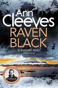 Raven Black: The Shetland Series 1