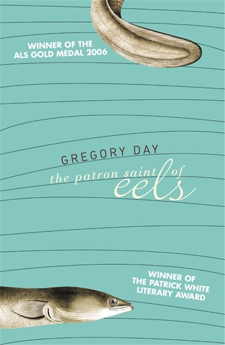Gregory Day: The Patron Saint of Eels