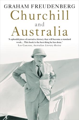 Graham Freudenberg: Churchill and Australia