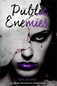 Ann Aguirre: Public Enemies