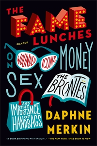 Daphne Merkin: The Fame Lunches