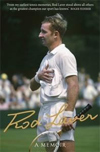 Rod Laver: A Memoir