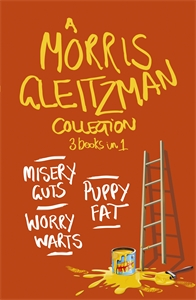 Morris Gleitzman: A Morris Gleitzman Collection