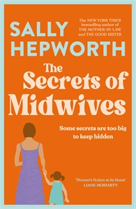 Sally Hepworth: The Secrets of Midwives