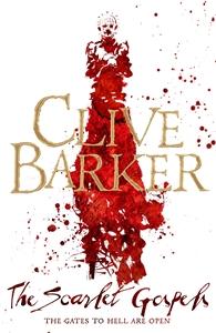 Clive Barker: The Scarlet Gospels