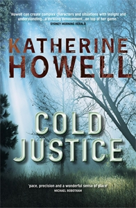 Katherine Howell: Cold Justice: An Ella Marconi Novel 3