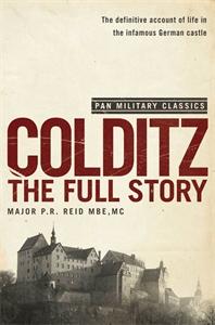 P. R. Reid: Colditz: The Full Story