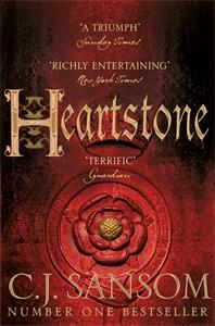 C. J. Sansom: Heartstone: A Shardlake Novel 5