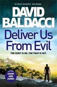 David Baldacci: Deliver Us From Evil: Shaw and Katie James 2