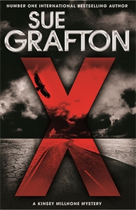 Sue Grafton: X: A Kinsey Millhone Novel 24