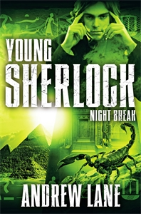 Andrew Lane: Night Break: Young Sherlock Holmes 8