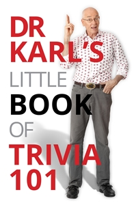 Dr Karl Kruszelnicki: Dr Karl's Little Book of Trivia 101