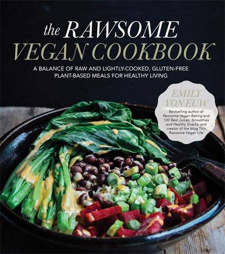 The rawsome vegan cookbook pan macmillan au emily von euw the rawsome vegan cookbook forumfinder Gallery