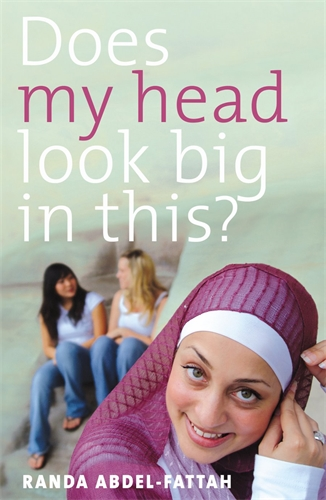 Randa Abdel-Fattah: Does My Head Look Big in This?