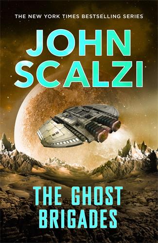 John Scalzi: The Ghost Brigades: Old Man's War Book 2