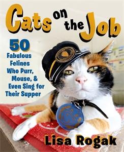 Lisa Rogak: Cats on the Job