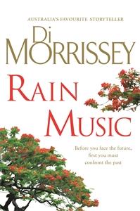 Di Morrissey: Rain Music