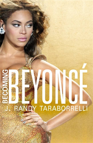 J. Randy Taraborrelli: Becoming Beyonce