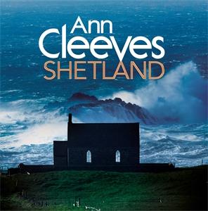 Ann Cleeves' Shetland