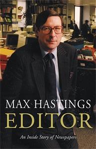 Max Hastings: Editor