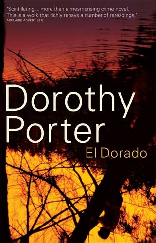 Dorothy Porter: El Dorado