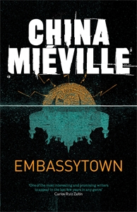China Mieville: Embassytown