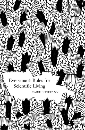 Carrie Tiffany: Everyman's Rules for Scientific Living