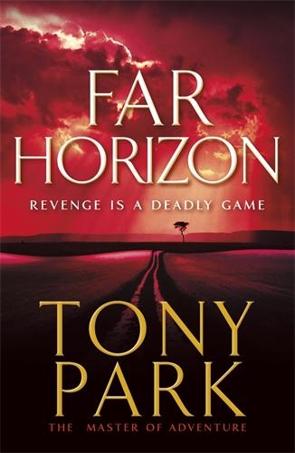 Tony Park: Far Horizon