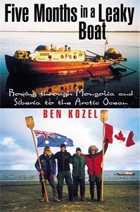 Ben Kozel: Five Months in a Leaky Boat