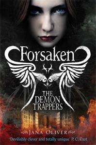 Forsaken: The Demon Trappers 1