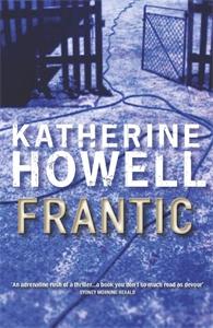 Katherine Howell: Frantic: An Ella Marconi Novel 1