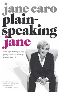 Jane Caro: Plain-speaking Jane