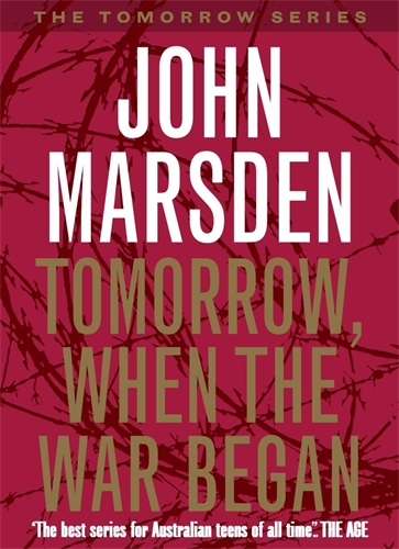 John Marsden: Tomorrow, When the War Began