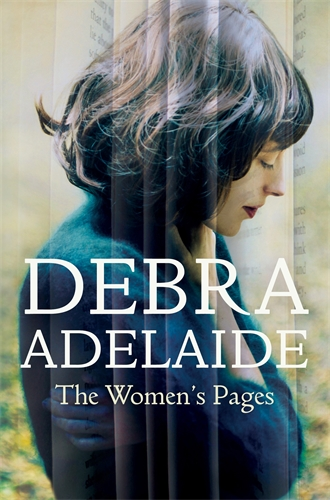 Debra Adelaide: The Women's Pages