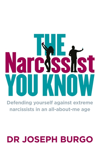 Dr. Joseph Burgo: The Narcissist You Know
