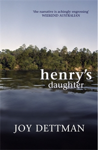 Joy Dettman: Henry's Daughter