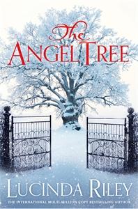 Lucinda Riley: The Angel Tree