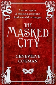 Genevieve Cogman: The Masked City: The Invisible Library 2