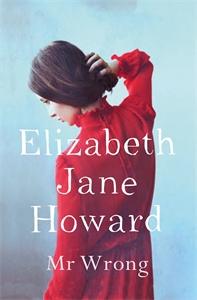 Elizabeth Jane Howard: Mr Wrong
