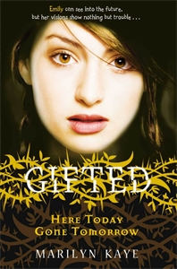 Here Today, Gone Tomorrow: Gifted 3