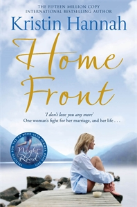 Kristin Hannah - Home Front