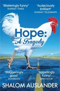 Shalom Auslander: Hope: A Tragedy